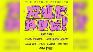 The Detour presents Ruf Dug (Ruf Kutz, Rhythm Section, NTS Radio
